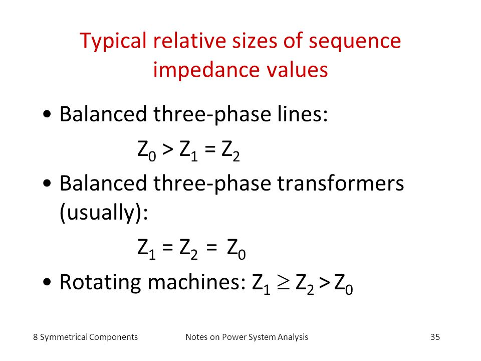 Typical relative sizes of sequence impedance values
