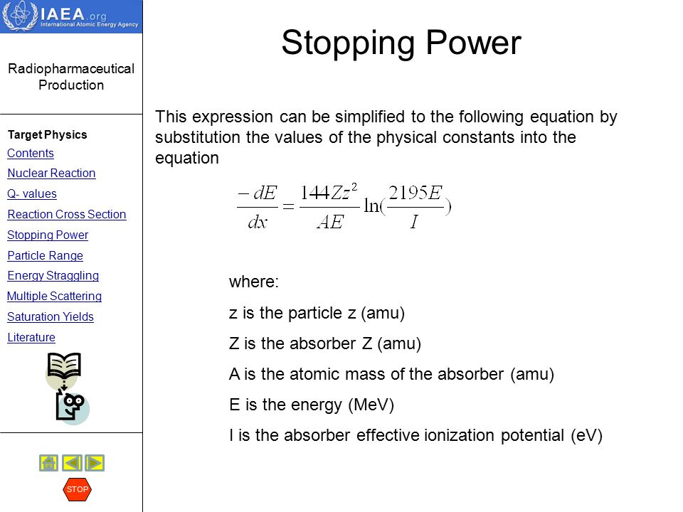 Stopping Power This expression can be simplified to the following equation by substitution the values of the physical constants into the equation.