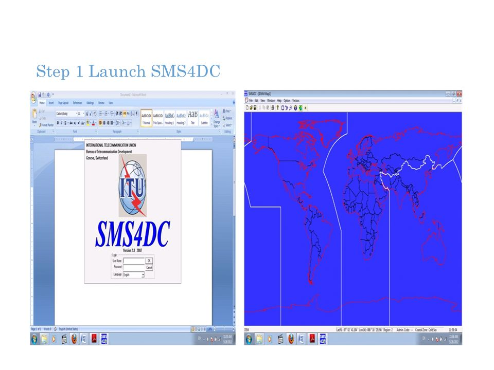 Step 1 Launch SMS4DC