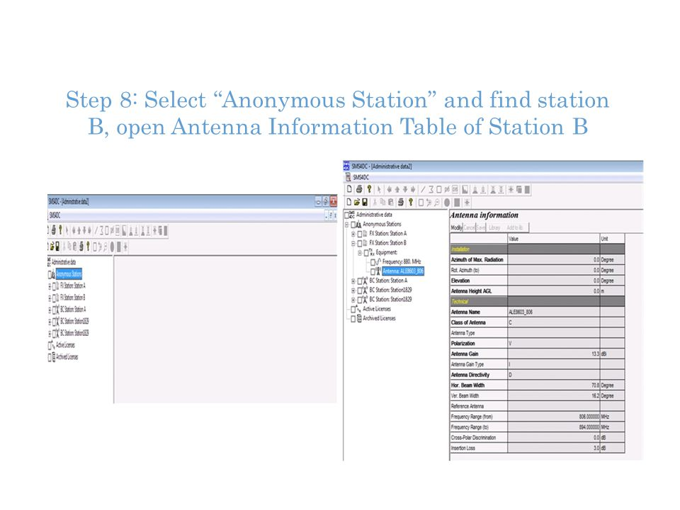 Step 8: Select Anonymous Station and find station B, open Antenna Information Table of Station B