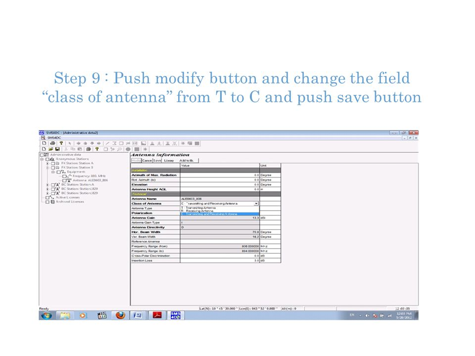 Step 9 : Push modify button and change the field class of antenna from T to C and push save button