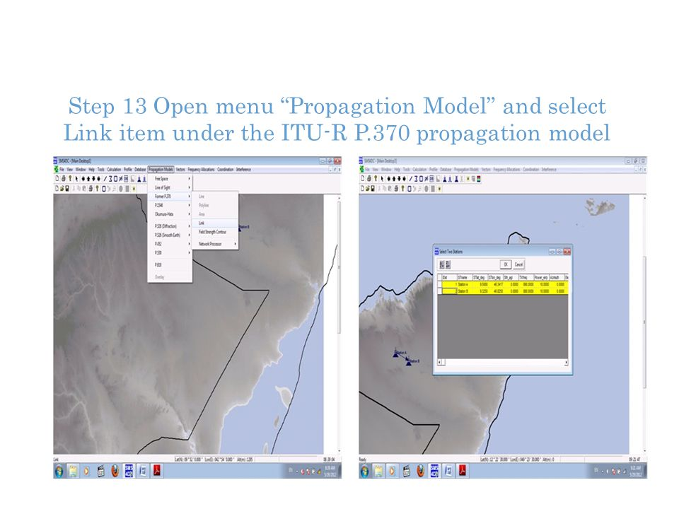 Step 13 Open menu Propagation Model and select Link item under the ITU-R P.370 propagation model