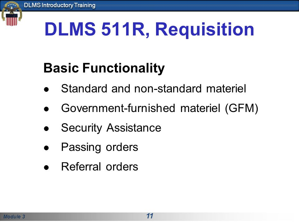 DLMS 511R, Requisition Basic Functionality