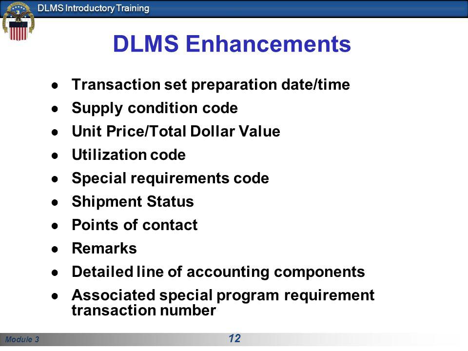 DLMS Enhancements Transaction set preparation date/time