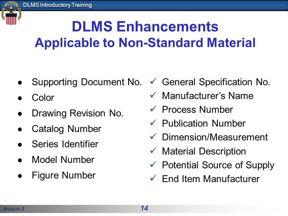 DLMS Enhancements Applicable to Non-Standard Material