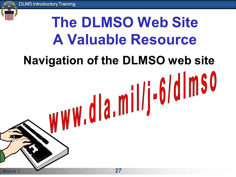 The DLMSO Web Site A Valuable Resource