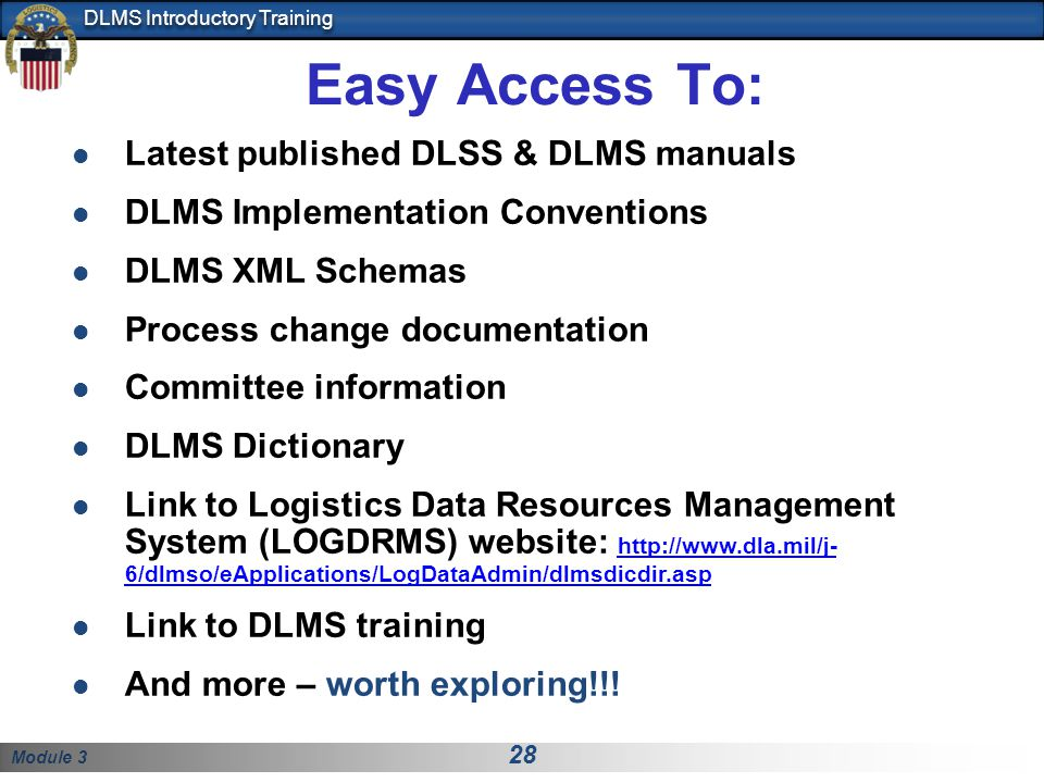 Easy Access To: Latest published DLSS & DLMS manuals