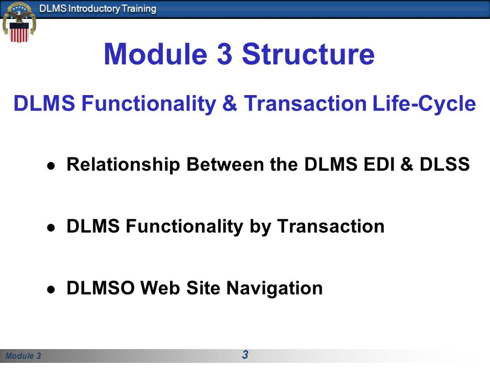 Module 3 Structure DLMS Functionality & Transaction Life-Cycle