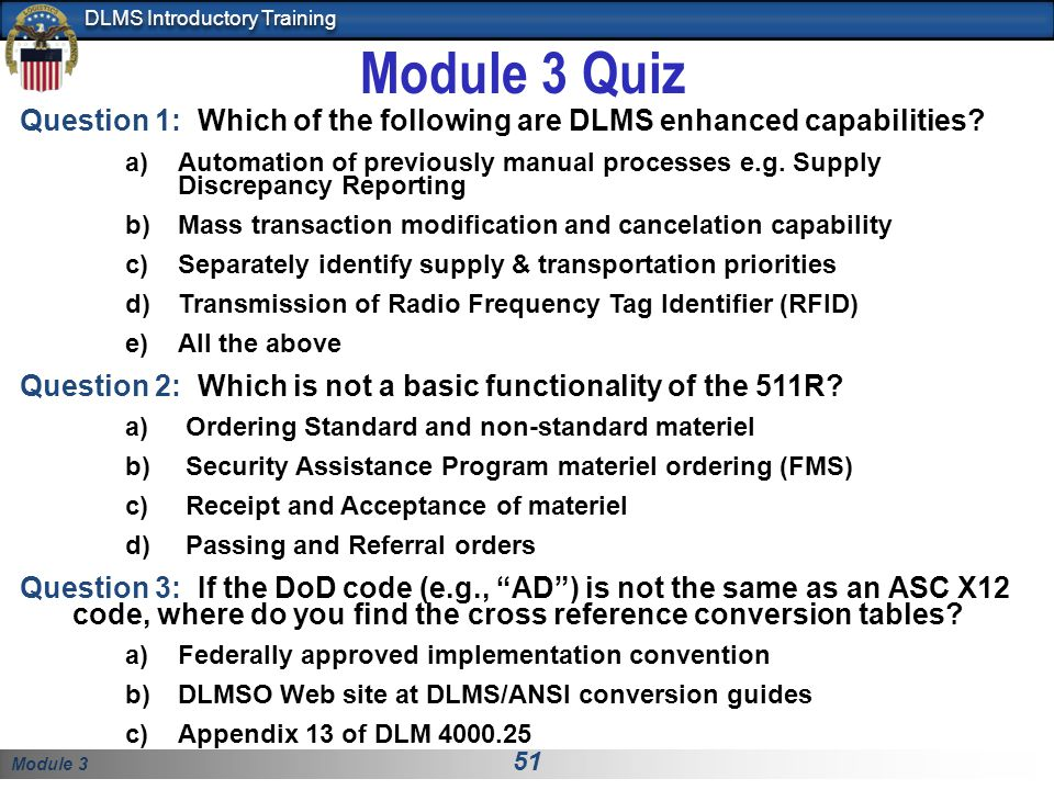 Module 3 Quiz Question 1: Which of the following are DLMS enhanced capabilities