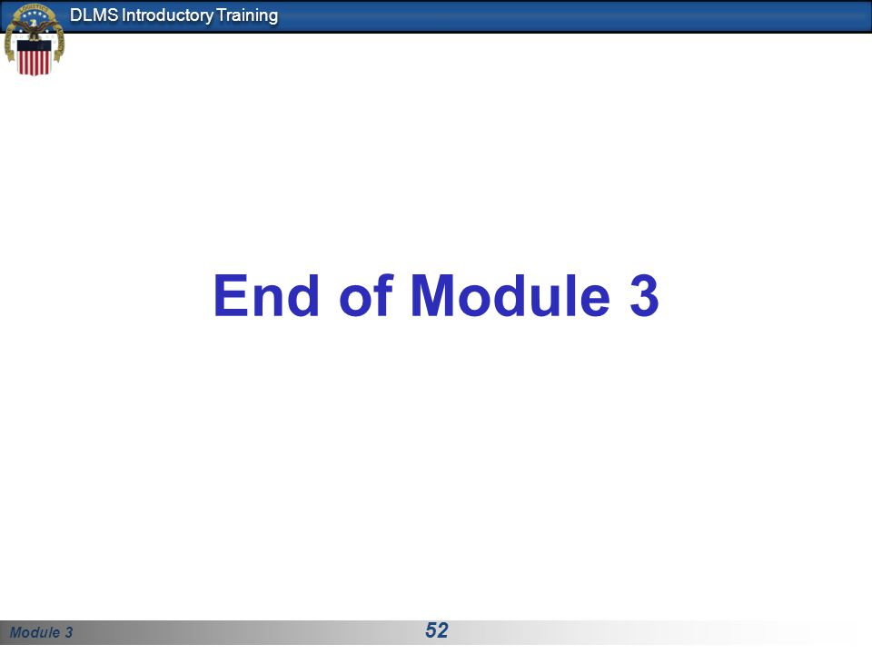End of Module 3