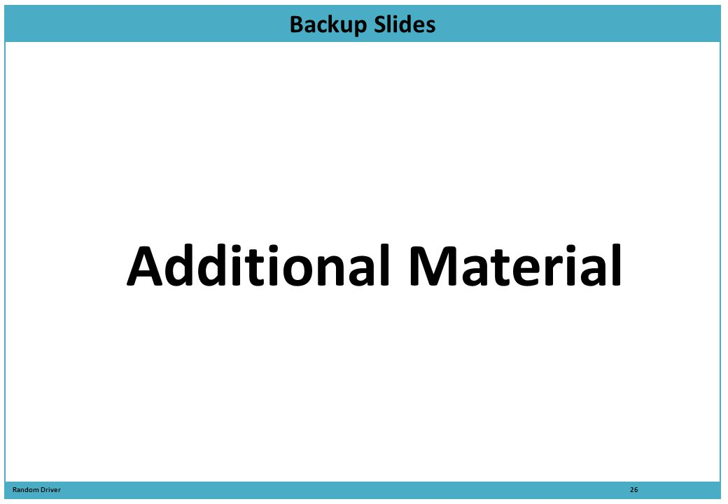 Backup Slides Additional Material