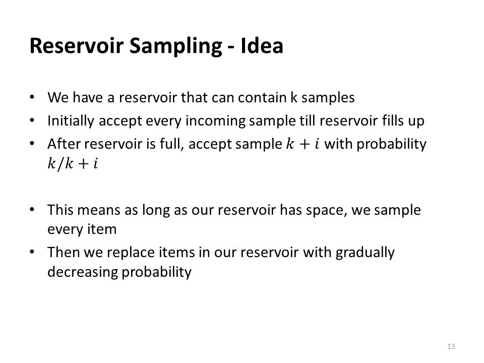 Reservoir Sampling - Idea