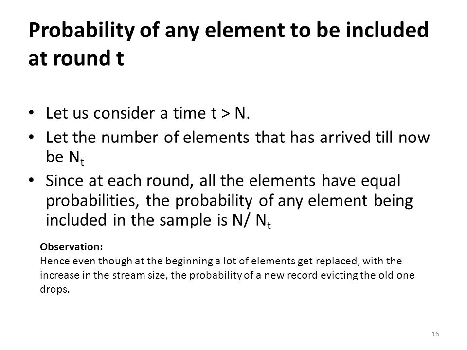 Probability of any element to be included at round t