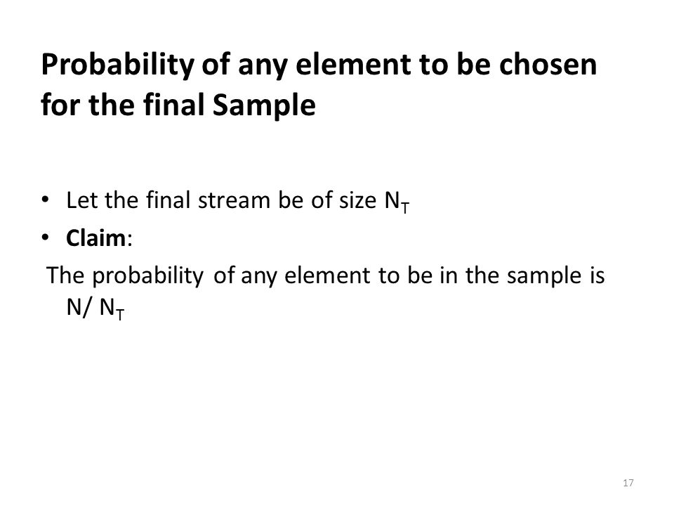 Probability of any element to be chosen for the final Sample