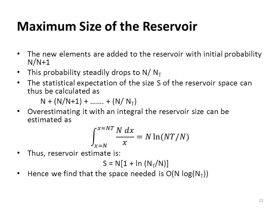 Maximum Size of the Reservoir