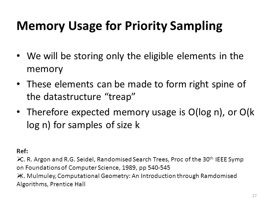 Memory Usage for Priority Sampling