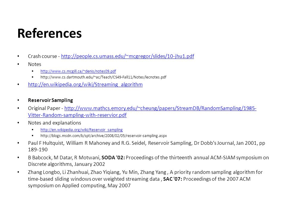References Crash course - http://people.cs.umass.edu/~mcgregor/slides/10-jhu1.pdf. Notes. http://www.cs.mcgill.ca/~denis/notes09.pdf.