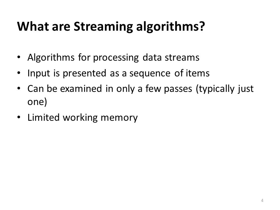 What are Streaming algorithms