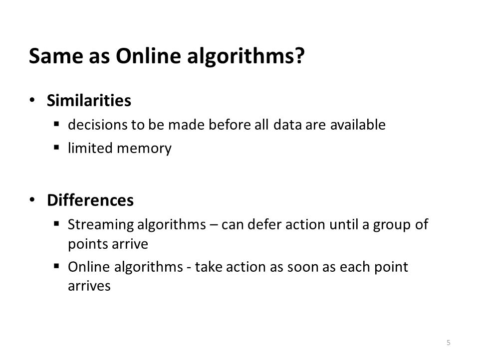 Same as Online algorithms