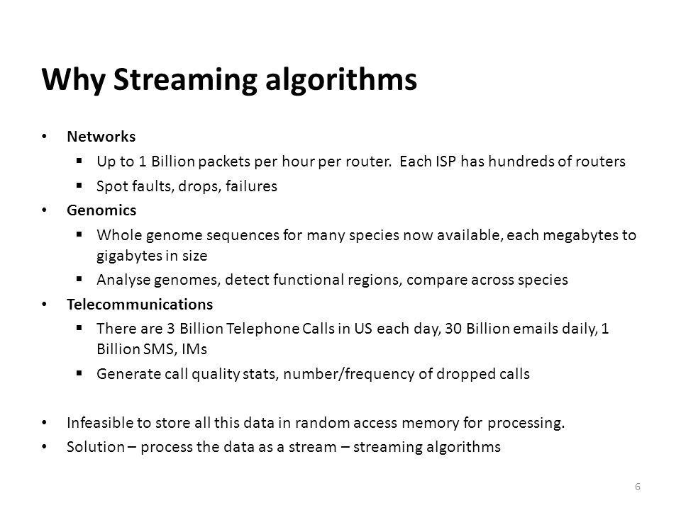 Why Streaming algorithms
