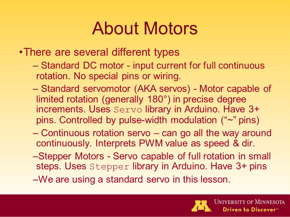 About Motors There are several different types