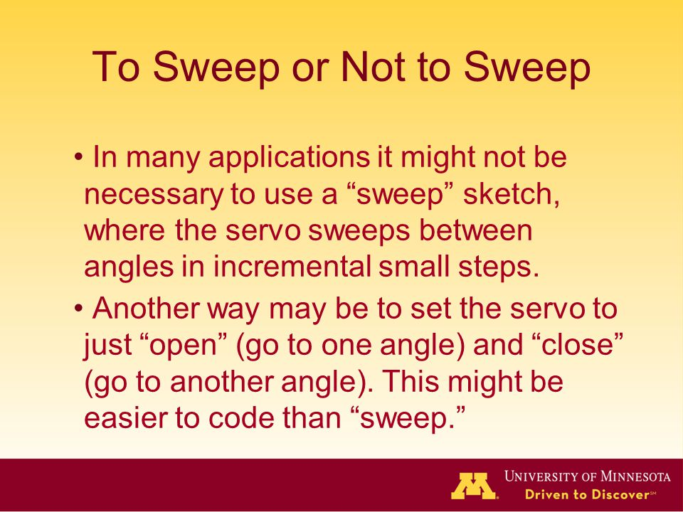 To Sweep or Not to Sweep