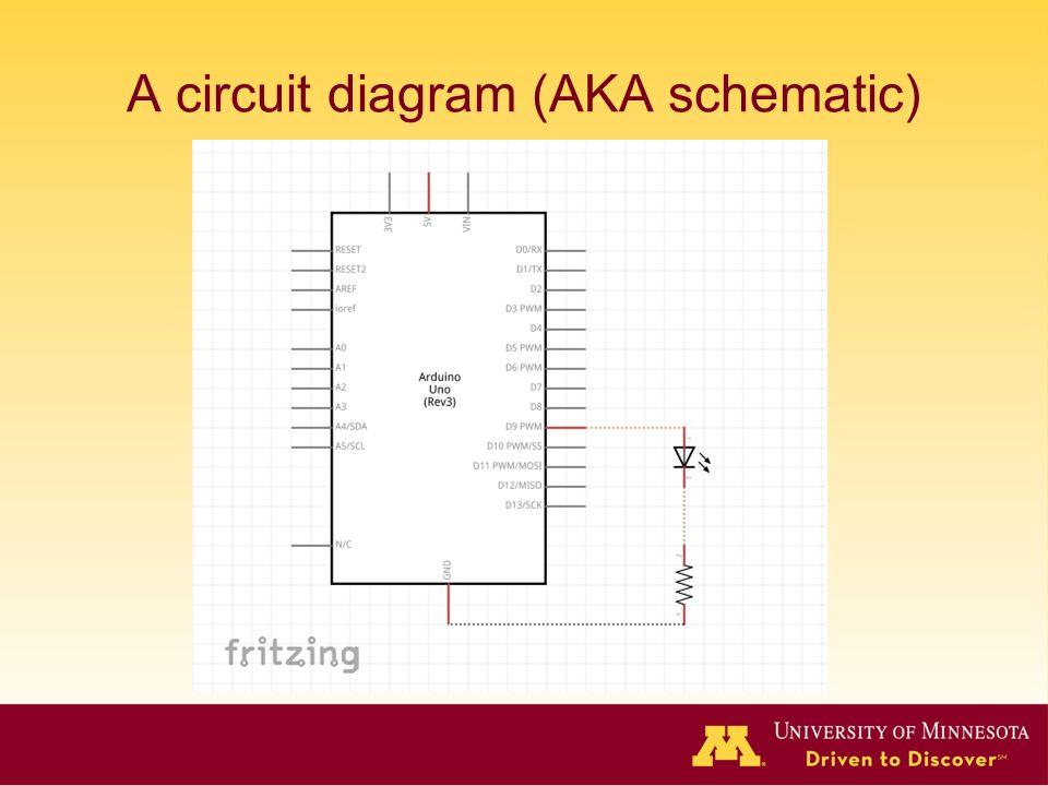 A circuit diagram (AKA schematic)