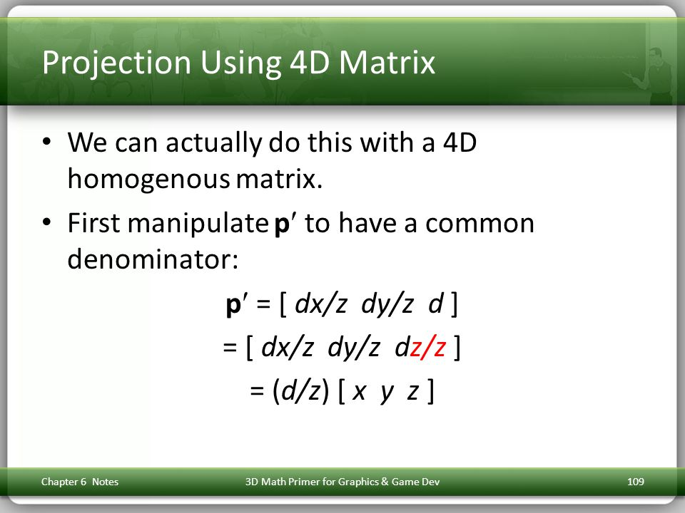 Projection Using 4D Matrix