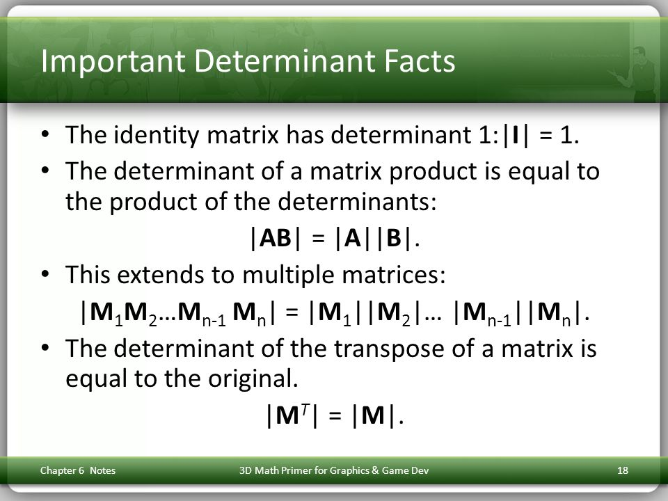 Important Determinant Facts