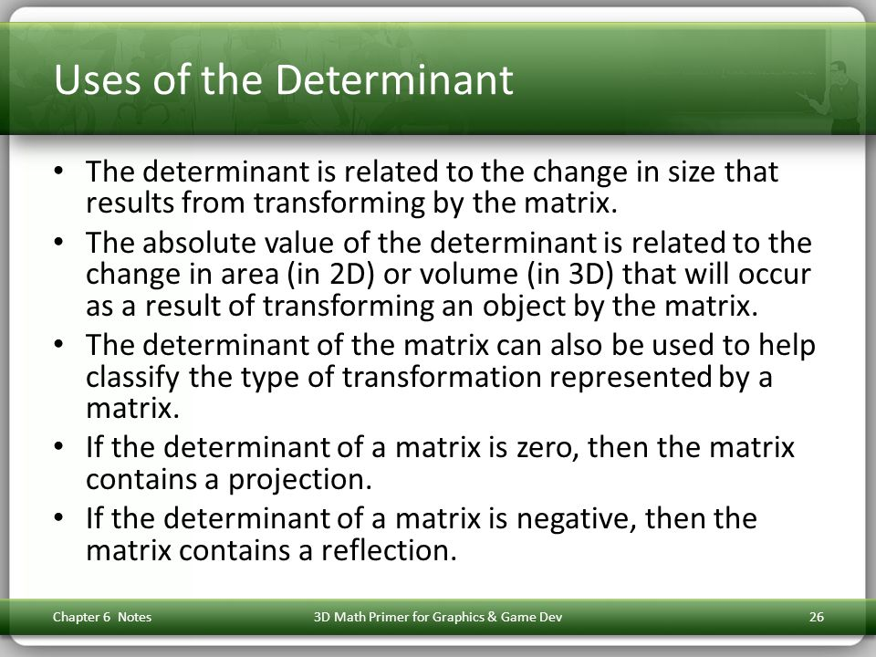 Uses of the Determinant