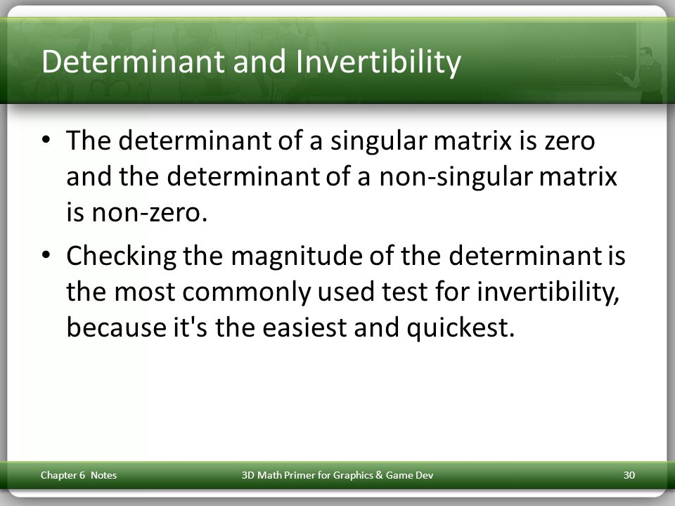 Determinant and Invertibility