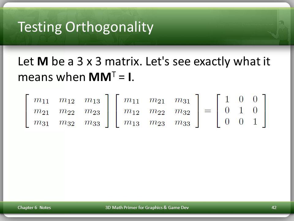 Testing Orthogonality