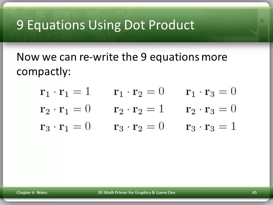 9 Equations Using Dot Product