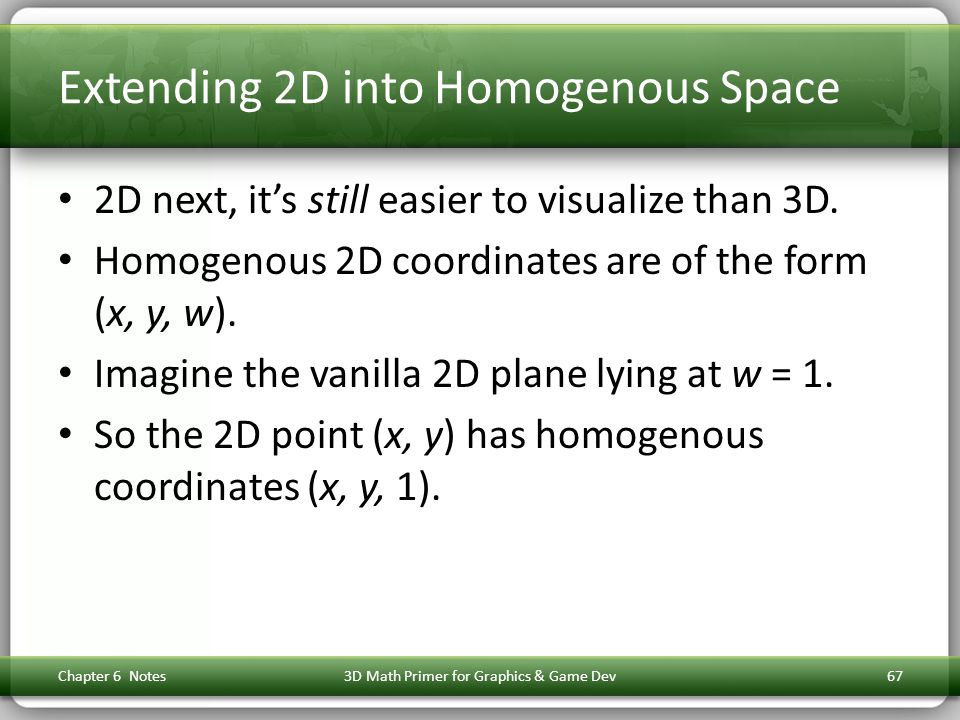 Extending 2D into Homogenous Space