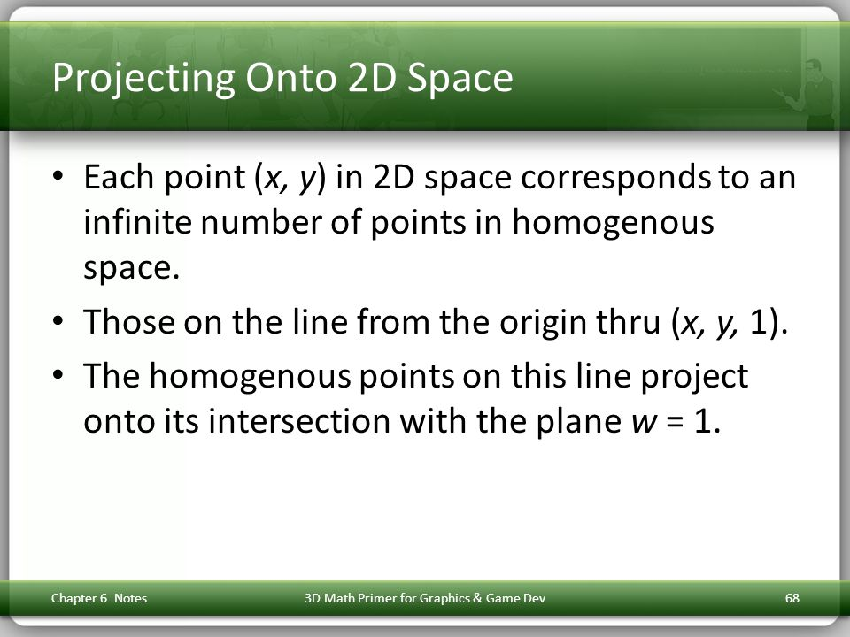 Projecting Onto 2D Space