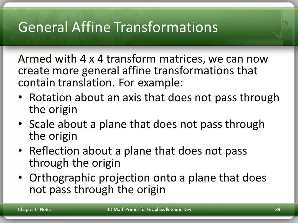 General Affine Transformations