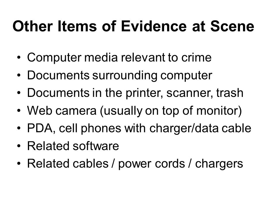 Other Items of Evidence at Scene