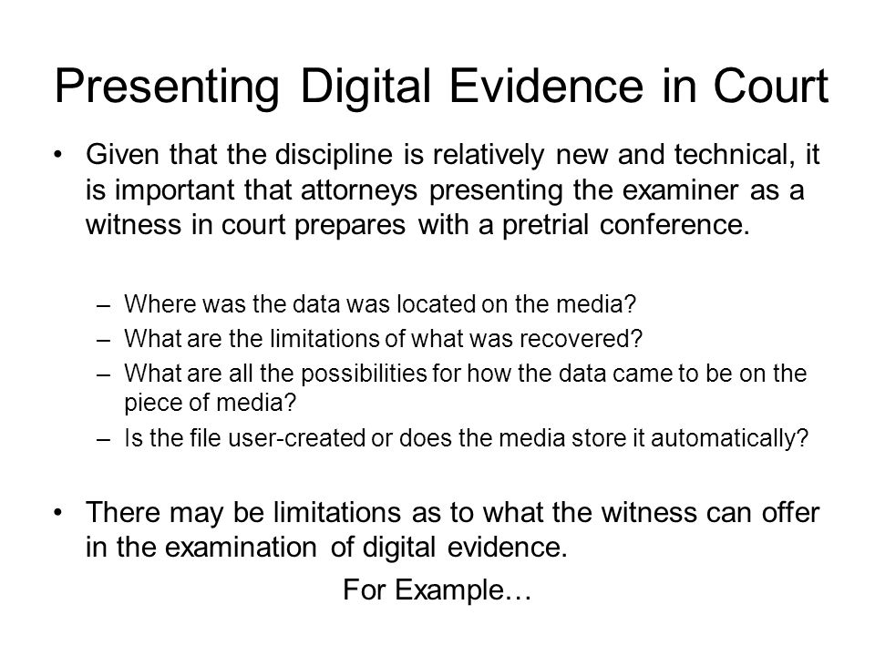 Presenting Digital Evidence in Court