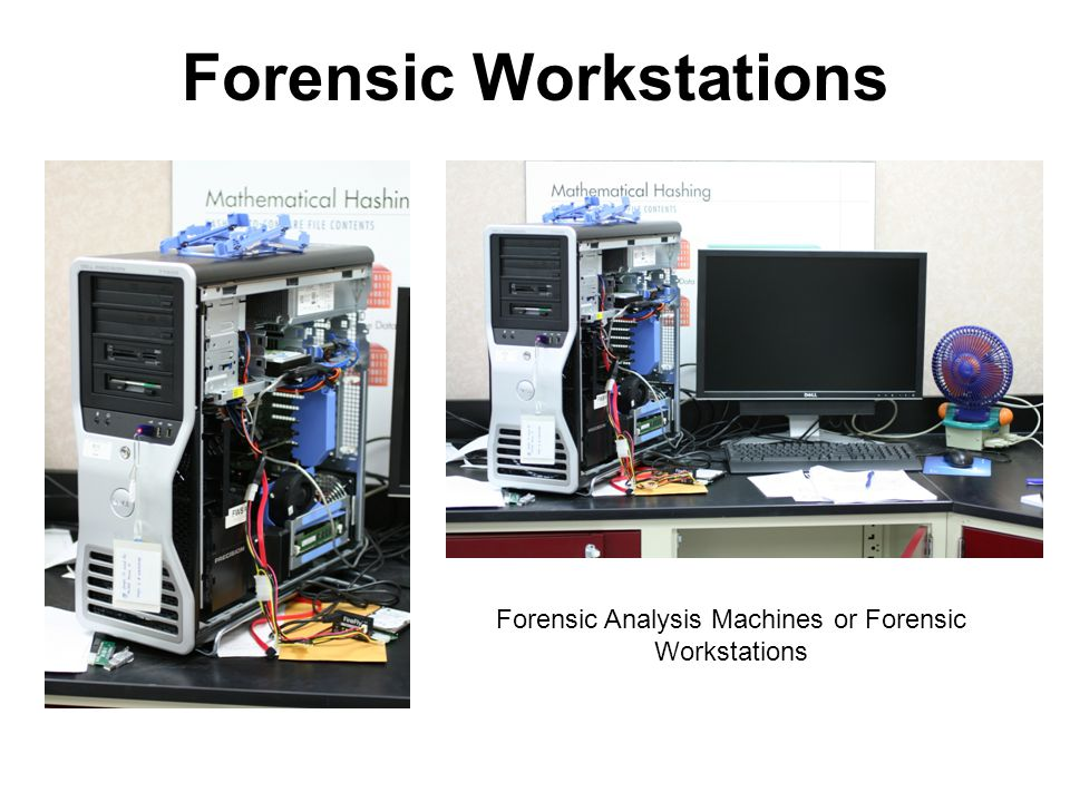 Forensic Workstations