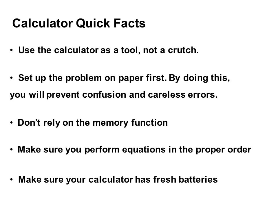 Calculator Quick Facts