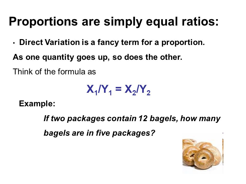 Proportions are simply equal ratios: