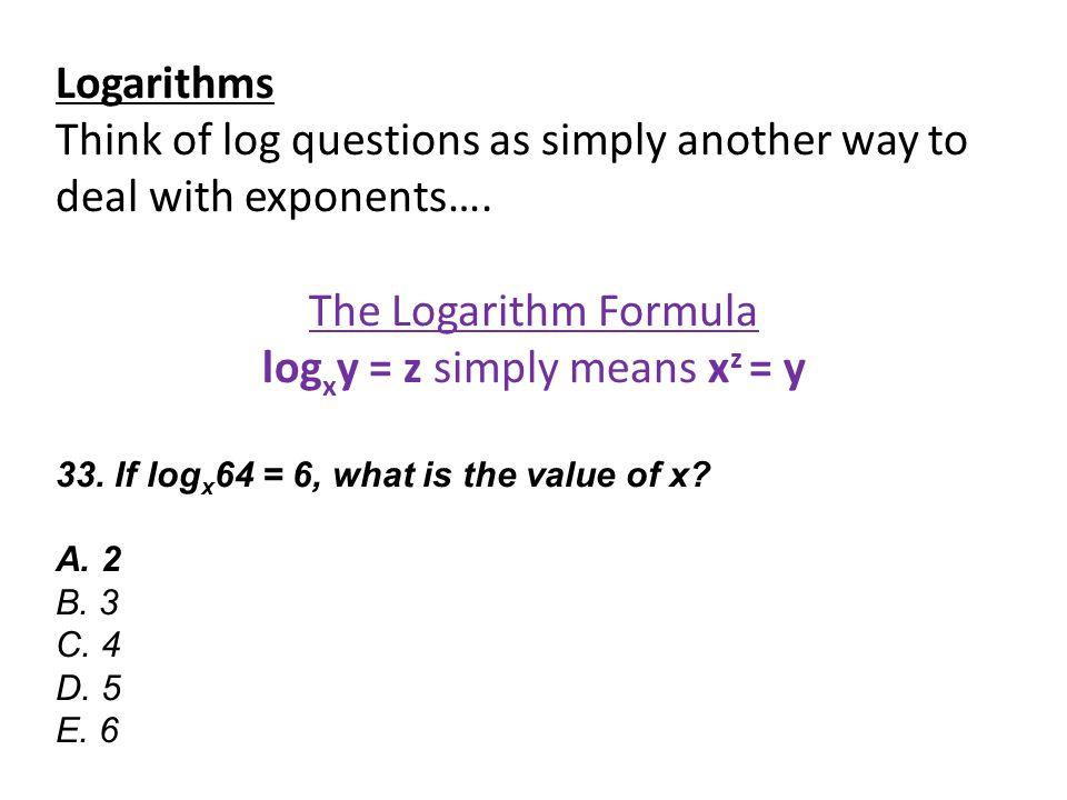 logxy = z simply means xz = y