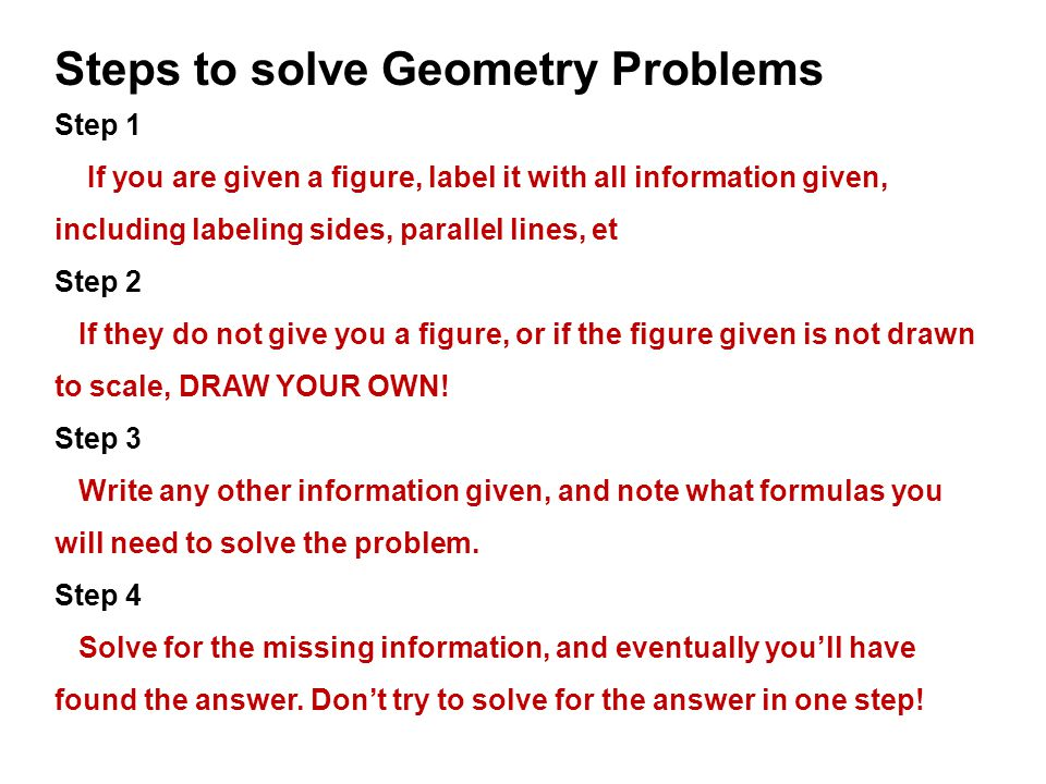Steps to solve Geometry Problems