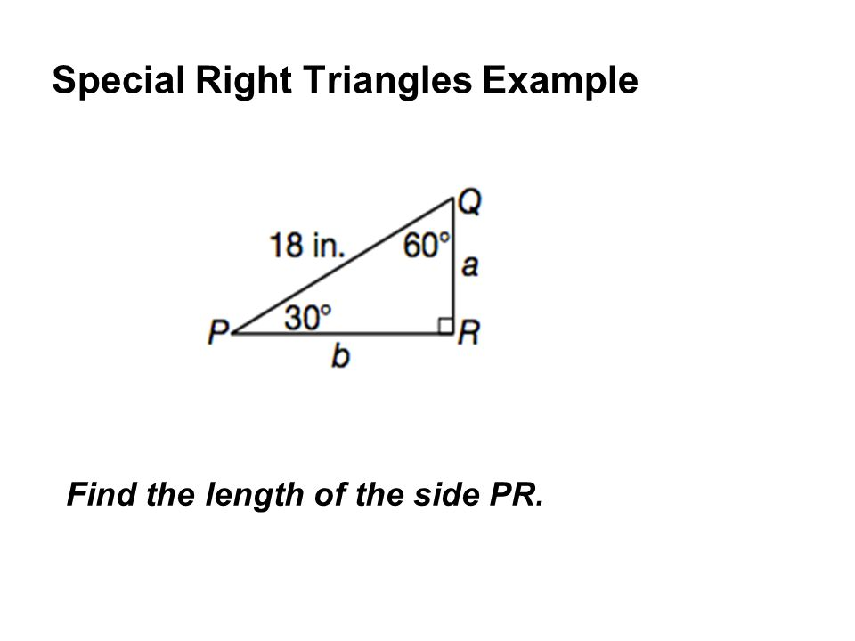 Special Right Triangles Example