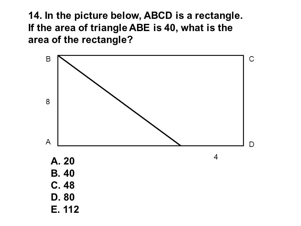 14. In the picture below, ABCD is a rectangle