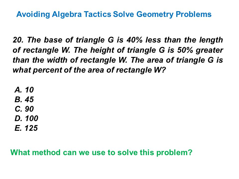 Avoiding Algebra Tactics Solve Geometry Problems