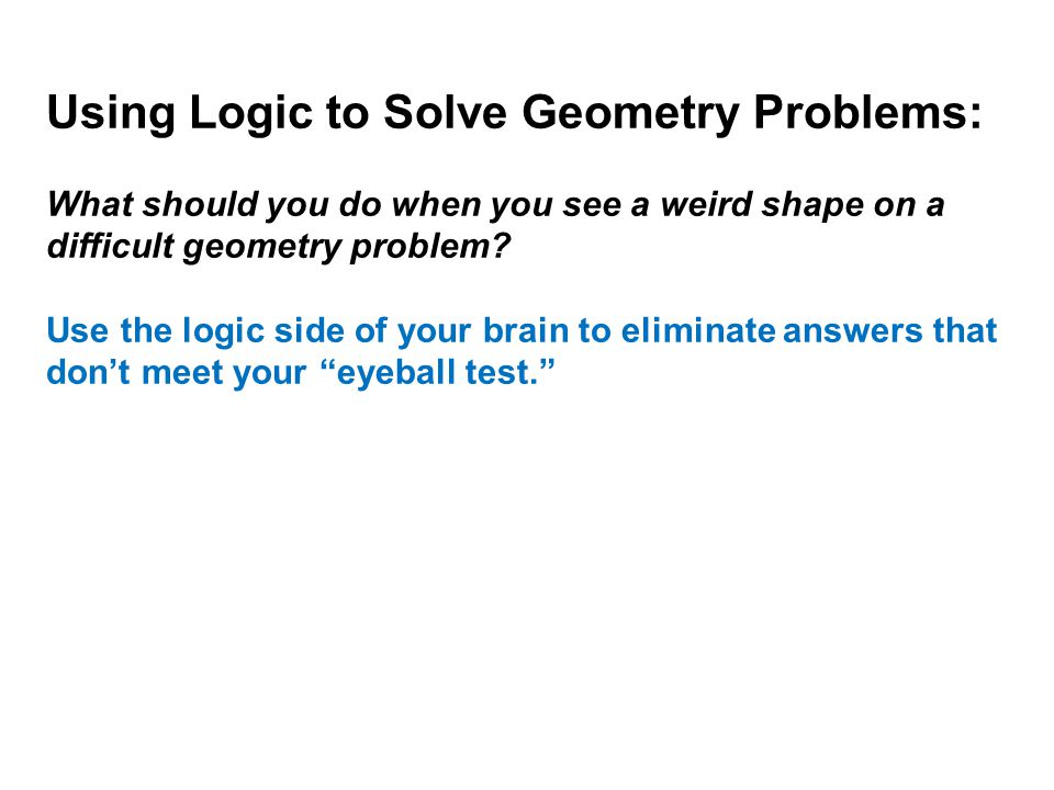 Using Logic to Solve Geometry Problems:
