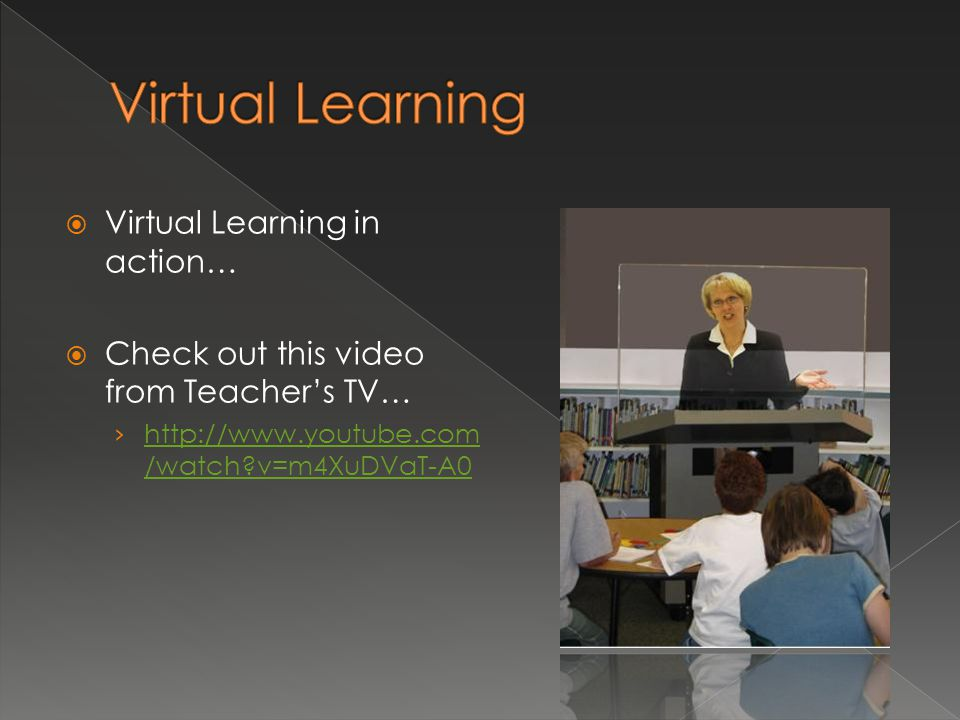 Virtual Learning Virtual Learning in action…