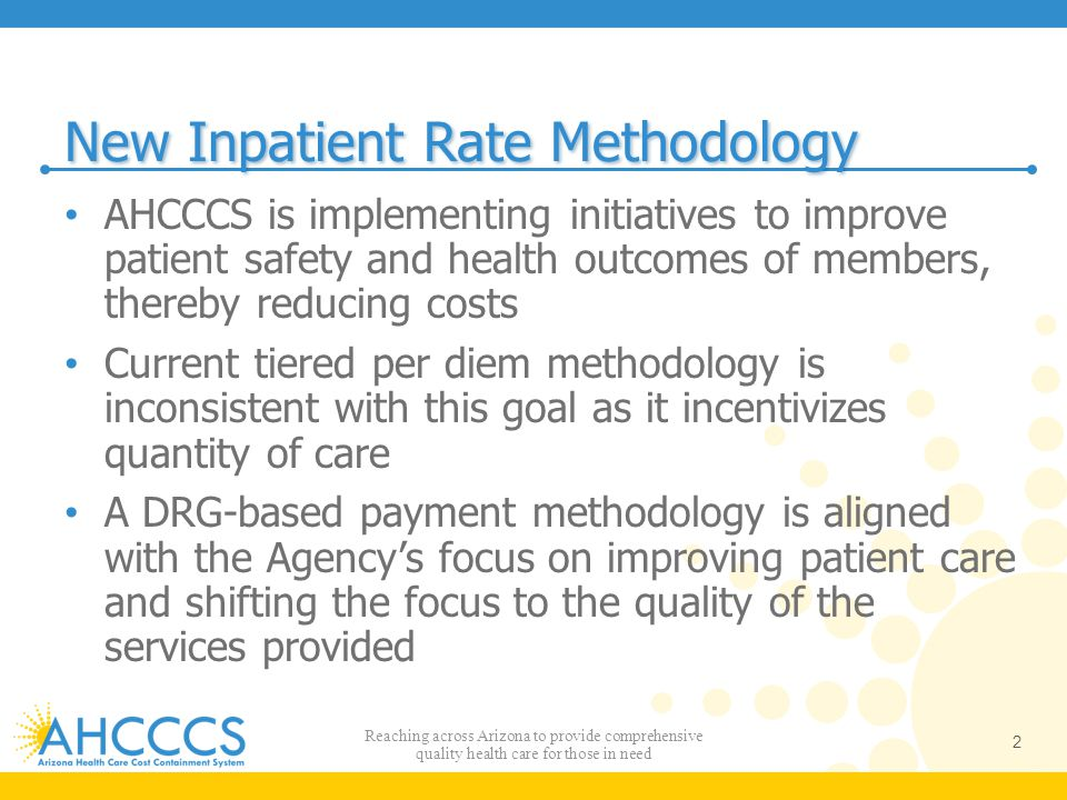 New Inpatient Rate Methodology