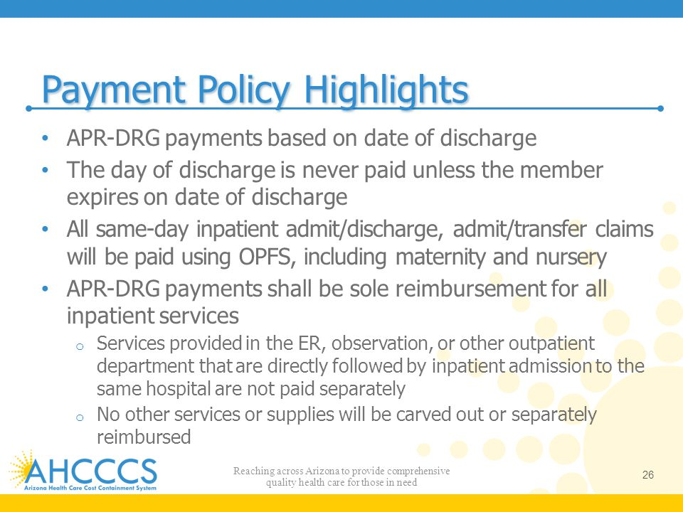 Payment Policy Highlights